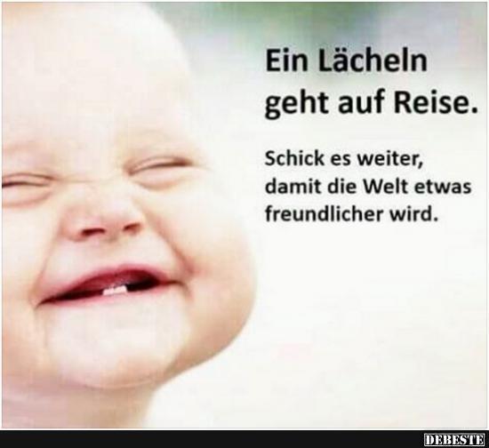 Ein Lacheln Geht Auf Reise Lustige Bilder Spruche Witze Echt