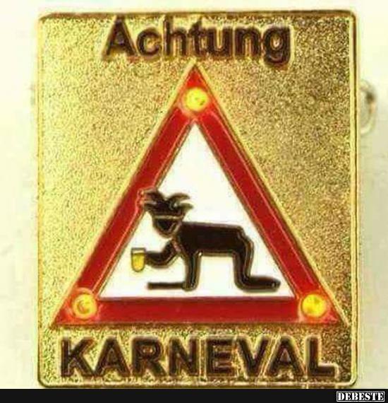 Achtung Karneval Lustige Bilder Spruche Witze Echt Lustig