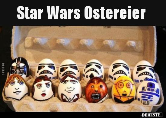 Star Wars Ostereier Lustige Bilder Spruche Witze Echt Lustig