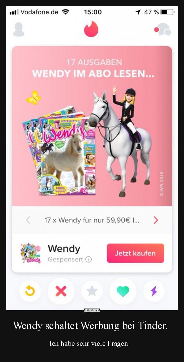 Wendy schaltet Werbung bei Tinder.   Lustige Bilder