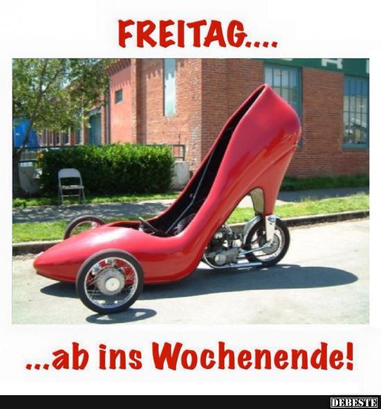 FREITAG.. ab ins Wochenende! | Lustige Bilder, Sprüche ...