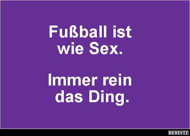 Fussball Ist Wie Lustige Bilder Spruche Witze Echt Lustig