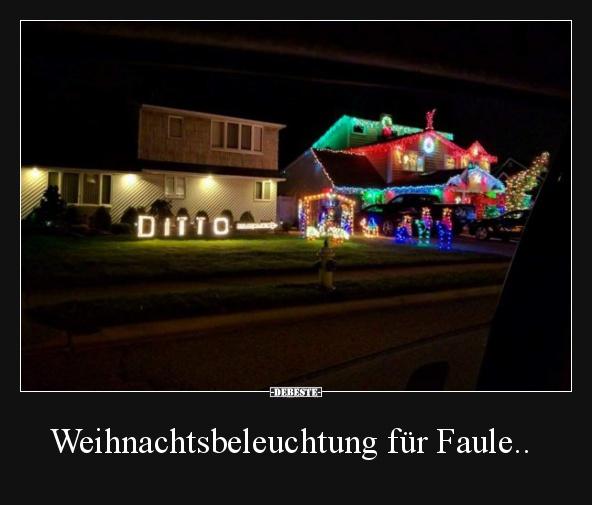 Weihnachtsbeleuchtung für Faule.. | Lustige Bilder, Sprüche, Witze ...