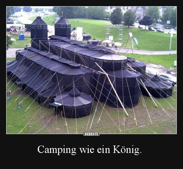 Camping Wie Ein Konig Lustige Bilder Spruche Witze Echt Lustig