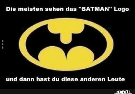Die Meisten Sehen Das Batman Logo Lustige Bilder Sprüche