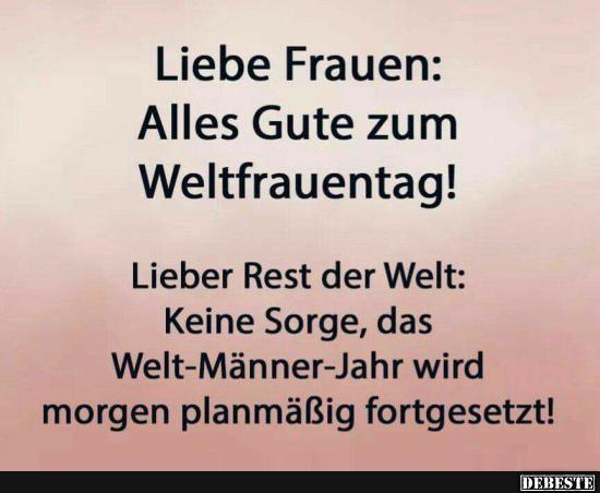 frauentag sprüche lustig Liebe Frauen: Alles Gute zum Weltfrauentag! | Lustige Bilder  frauentag sprüche lustig