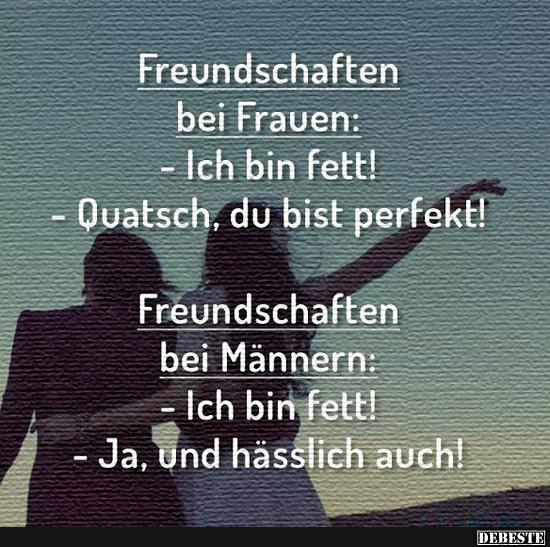 Freundschaften bei Fauen / Männern.. | Lustige Bilder ...