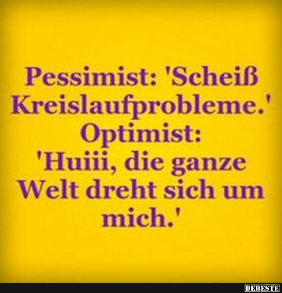 Pessimist / Optimist   Lustige Bilder, Sprüche, Witze, echt lustig