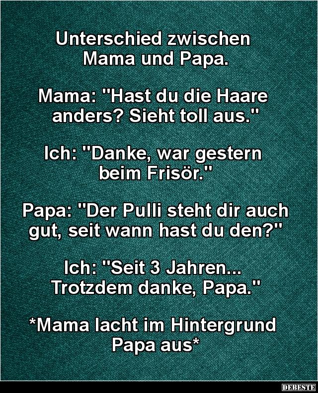 Unterschied Zwischen Mama Und Papa Lustige Bilder Spruche