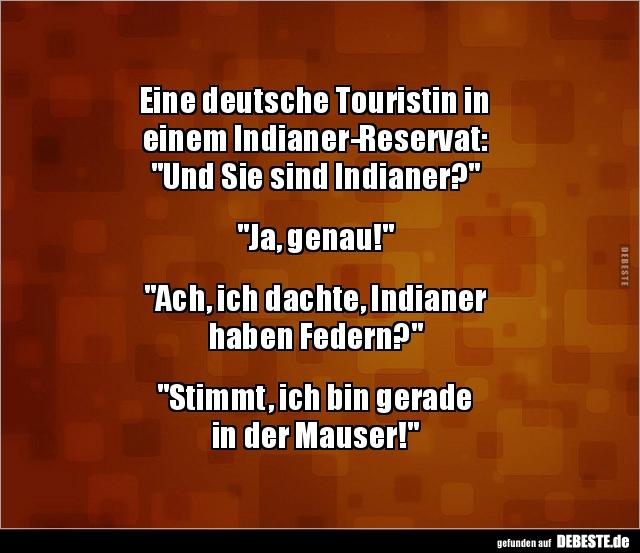 Eine deutsche Touristin in einem Indianer Reservat.. | Lustige