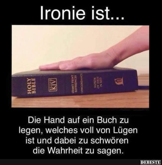 ironie sprüche lustig Ironie ist.. | Lustige Bilder, Sprüche, Witze, echt lustig ironie sprüche lustig