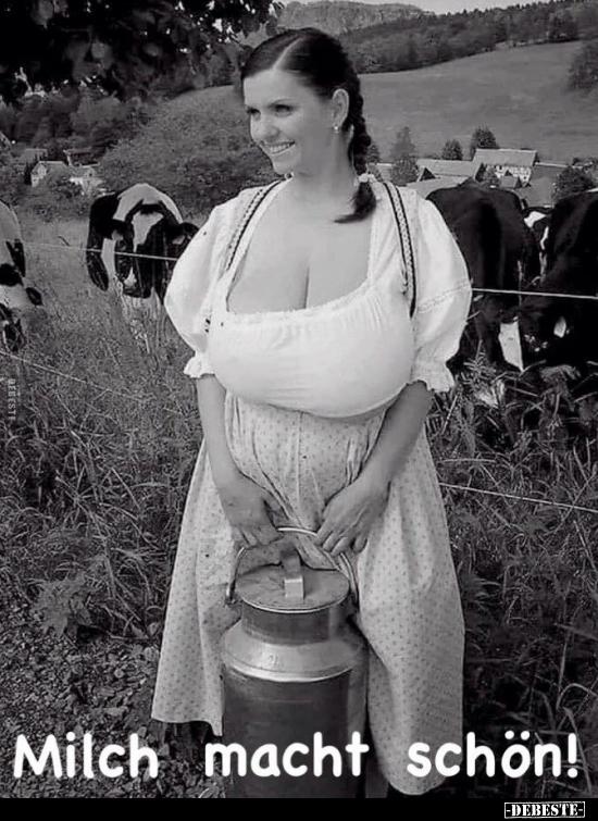 Milch macht schön!.. | Lustige Bilder, Sprüche, Witze