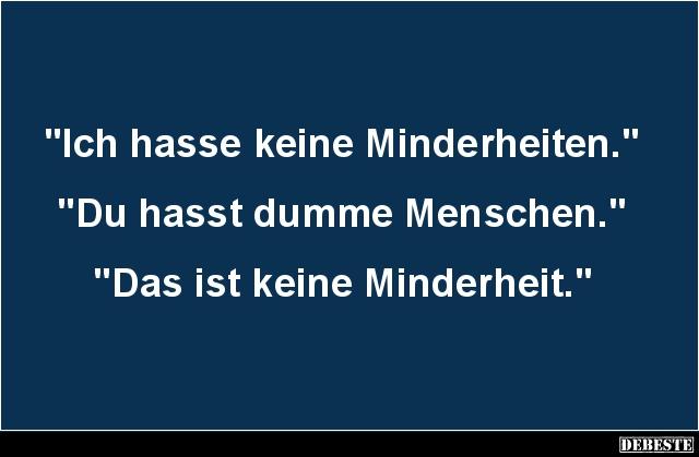 Atemberaubend Dumme Menschen Witze und Sprüche - DEBESTE.de #MD_42