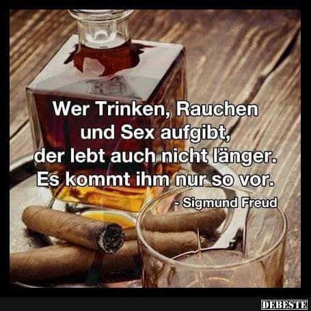 Wer Trinken, Rauchen Und.