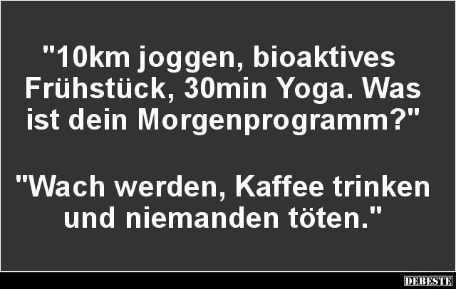 10km Joggen Bioaktives Fruhstuck Lustige Bilder Spruche Witze